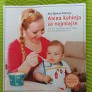 Knjiga: Anina kuhinja za najmlajše (odlični recepti za kašice) 10€